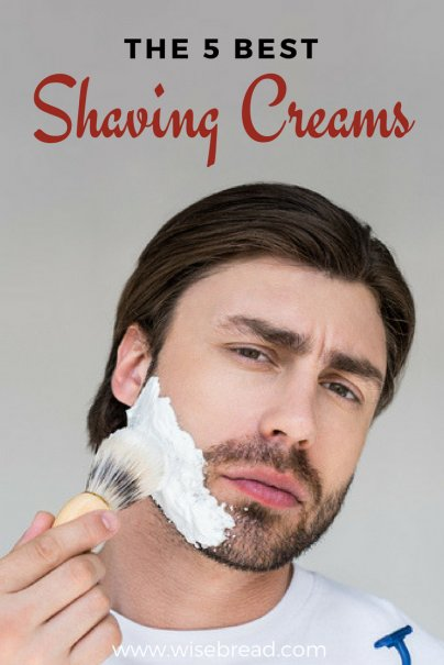 The 5 Best Shaving Creams