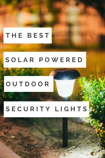 The 5 Best Solar Powered Outdoor Security Lights