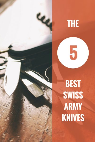 The 5 Best Swiss Army Knives