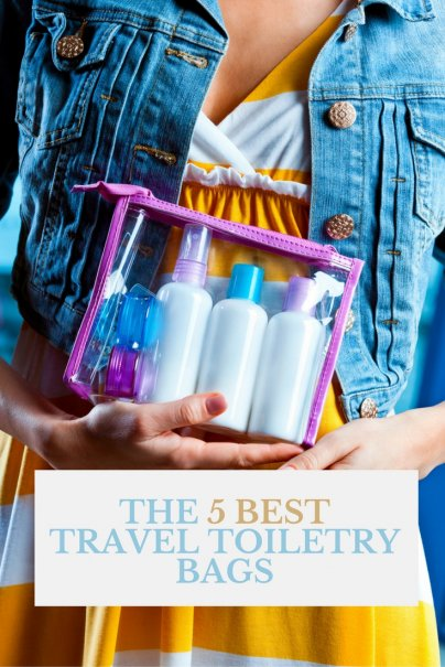 The 5 Best Travel Toiletry Bags