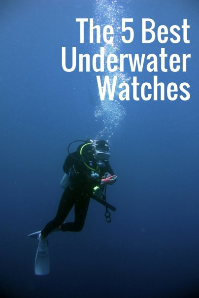 The 5 Best Underwater Watches