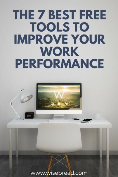 The 7 Best Free Tools to Improve Your Work Performance