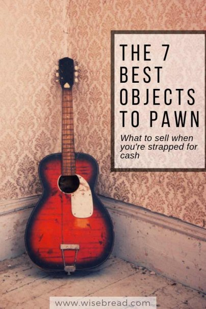 The 7 Best Objects to Pawn