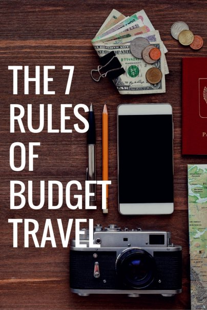 The 7 Rules of Budget Travel