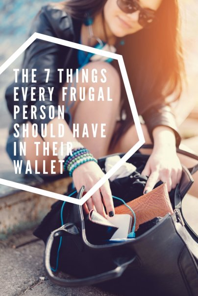 The 7 Things Every Frugal Person Should Have In Their Wallet
