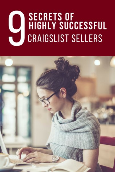 The 9 Secrets of Highly Successful Craigslist Sellers