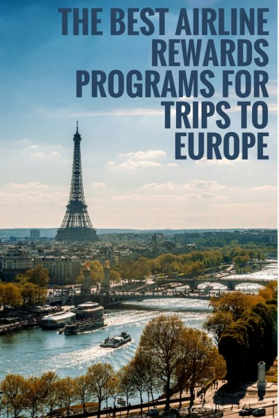 The Best Airline Rewards Programs for Trips to Europe