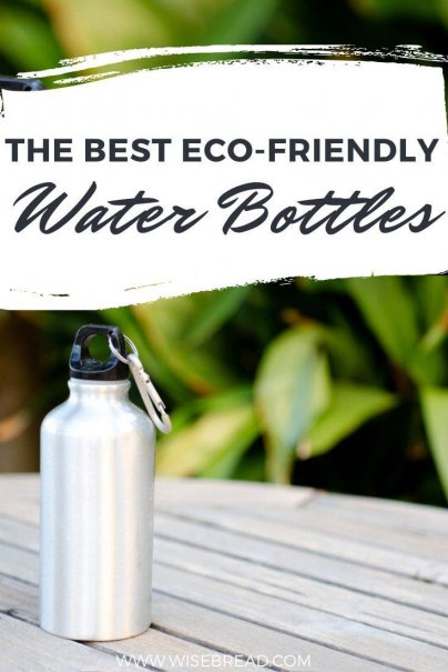 Looking for a new reusable water bottle? Here are seven reusable, affordable, eco-friendly (all BPA-free) bottles to choose from. | #reusablewaterbottle #waterbottle #reusable