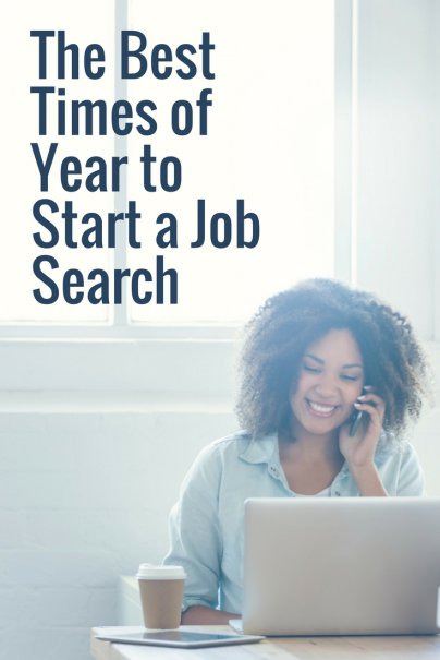 The Best Times of Year to Start a Job Search