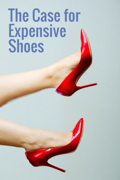 The Case for Expensive Shoes