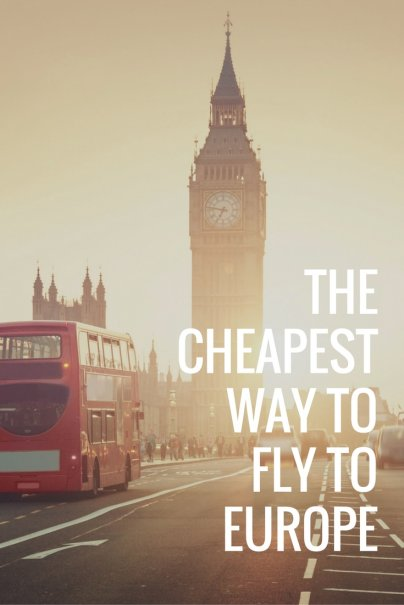 The Cheapest Way to Fly to Europe