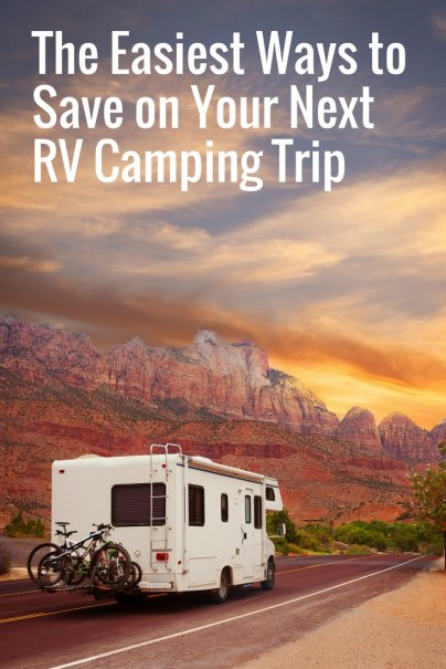 The Easiest Ways to Save on Your Next RV Camping Trip