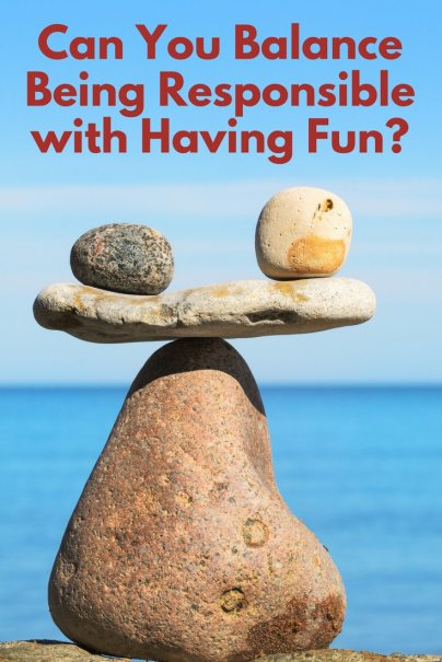 The Financial Balancing Act: Musings on Balancing Being Responsible with Having Fun