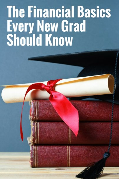 The Financial Basics Every New Grad Should Know