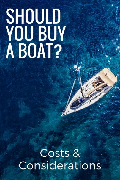 The High Cost of Buying a Boat