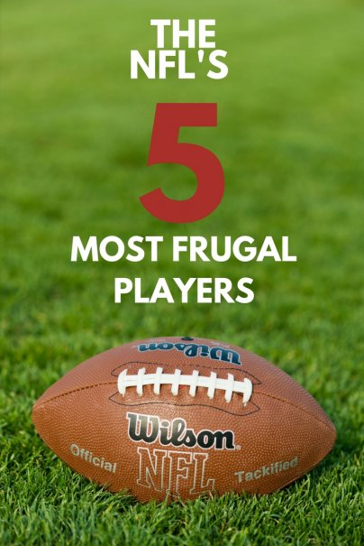 The NFL's 5 Most Frugal Players
