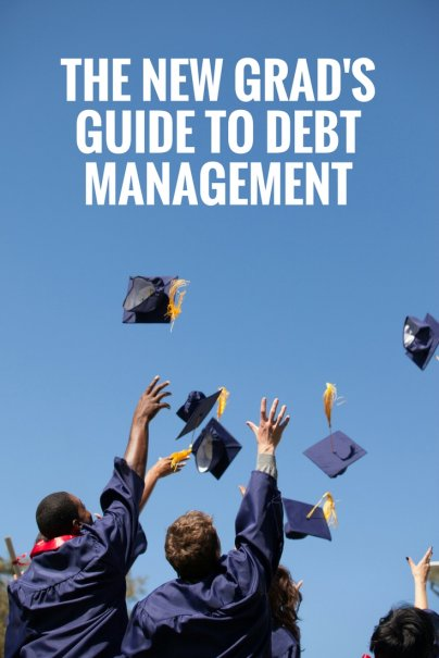 The New Grad's Guide to Debt Management