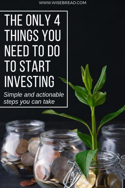 The Only 4 Things You Need to Do to Start Investing