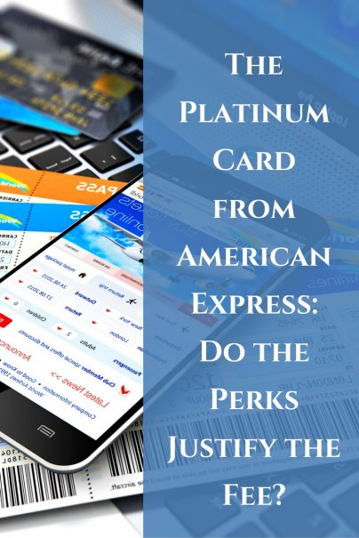 The Platinum Card from American Express: Do the Perks