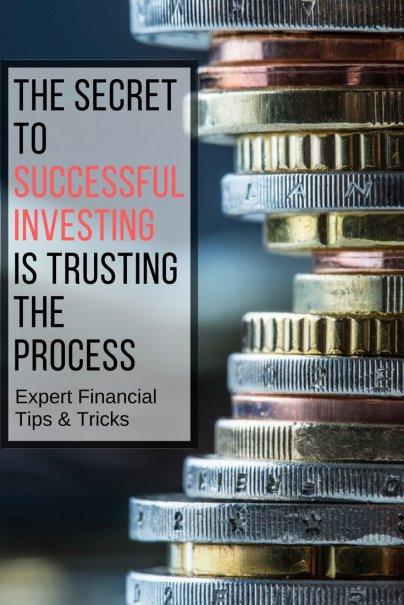The Secret to Successful Investing Is Trusting the Process