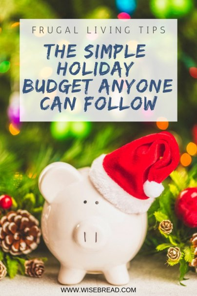 The Simple Holiday Budget Anyone Can Follow