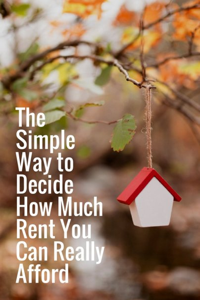 The Simple Way to Decide How Much Rent You Can Really