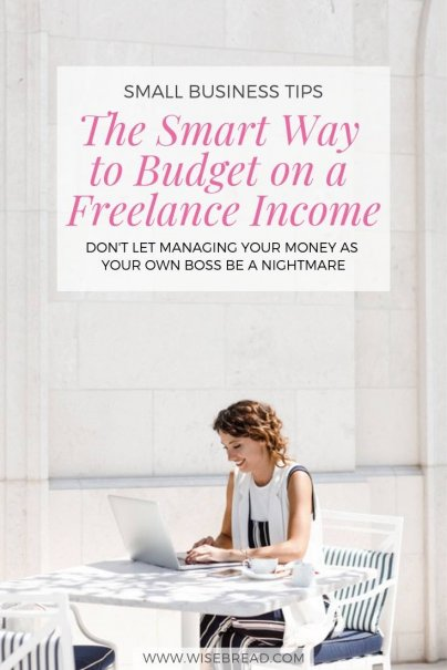 The Smart Way to Budget on a Freelance Income