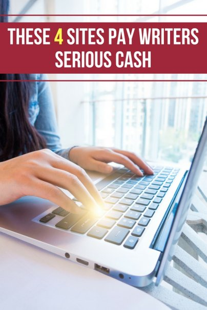 These 4 Sites Pay Writers Serious Cash
