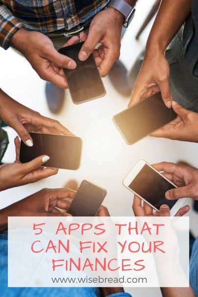 These 5 Apps Can Fix Your Finances