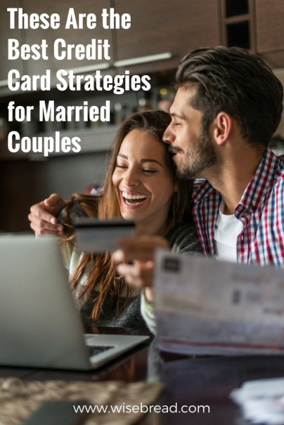 These Are the Best Credit Card Strategies for Married Couples