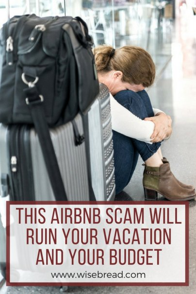 This Airbnb Scam Will Ruin Your Vacation — and Your Budget