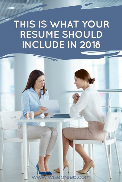 this is what your resume should include in 2018