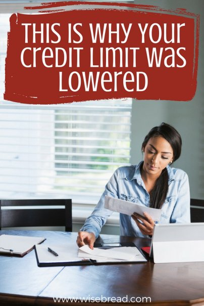 This Is Why Your Credit Limit Was Lowered