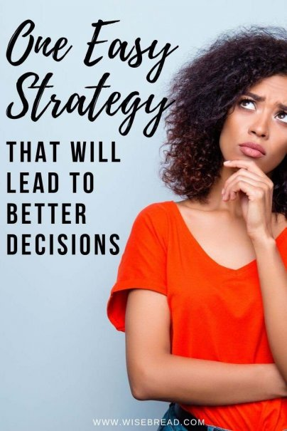Do you struggle with decision-making? We've got the tips to help you make a better decision. | #decisions #lifehacks