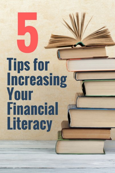 Tips for Increasing Your Financial Literacy