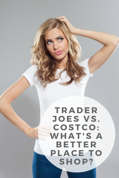 Trader Joes vs. Costco: What's a Better Place to Shop?