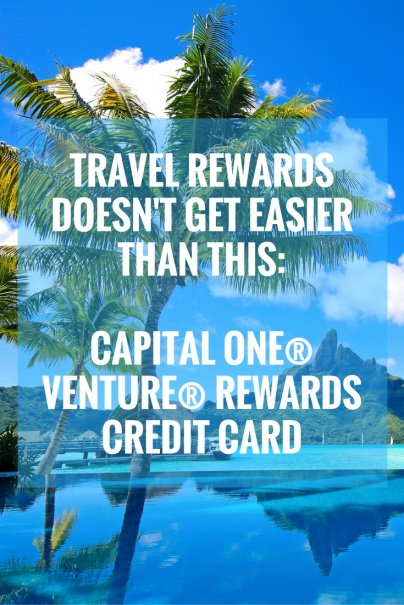 Travel Rewards Doesn't Get Easier Than This: Capital One® Venture® Rewards Credit Card