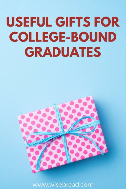 Useful Gifts for College-Bound Graduates