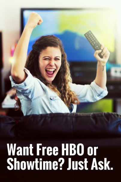 Want Free HBO or Showtime? Just Ask.