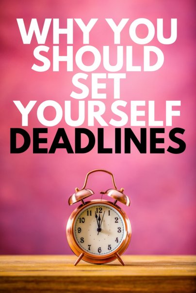 Want to Have Fun? Give Yourself a Deadline