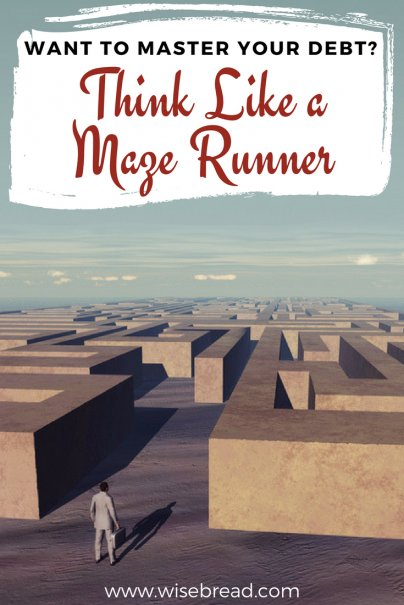 Want to Master Your Debt? Think Like a Maze Runner