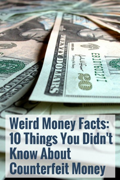 Weird Money Facts: 10 Things You Didn't Know About Counterfeit Money