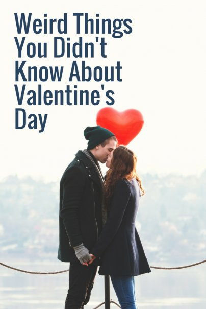 Weird Things You Didn't Know About Valentine's Day