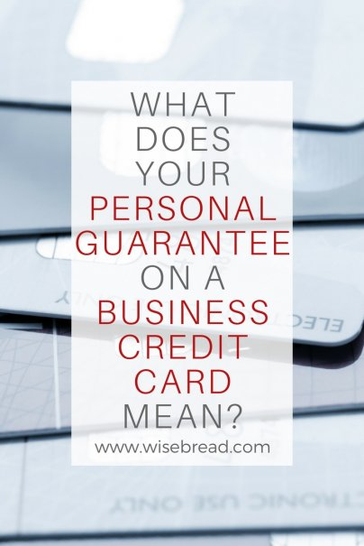What Does Your Personal Guarantee On A Business Credit Card Mean