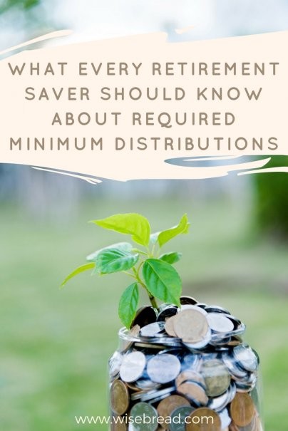 What Every Retirement Saver Should Know About Required Minimum Distributions