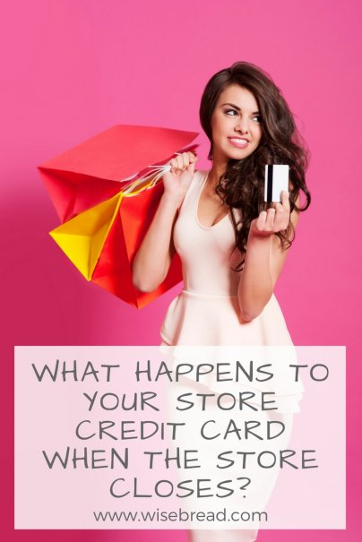 What Happens to Your Store Credit Card When the Store Closes?