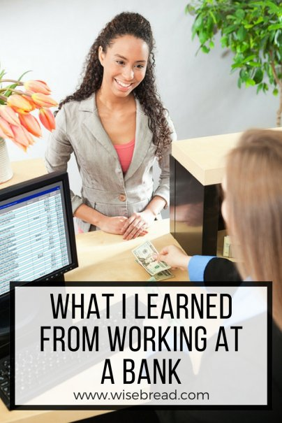 What I Learned From Working at a Bank