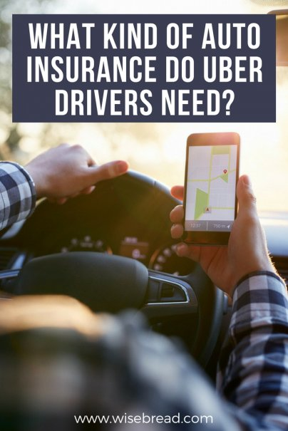 What Kind of Auto Insurance Do Uber Drivers Need?