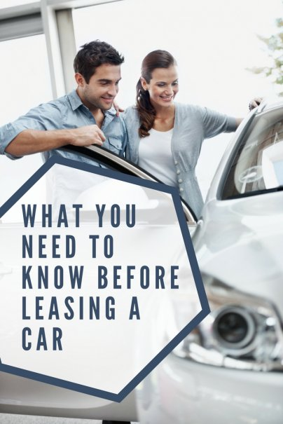 What You Need to Know Before Leasing a Car