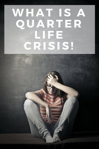 Quarterlife Crisis! What is It?